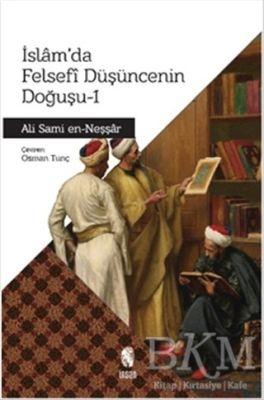 İslam'da Felsefi Düşüncenin Doğuşu - 1
