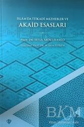 Türkiye Diyanet Vakfı Yayınları - İslamda İtikadi Mezhepler ve Akaid Esasları