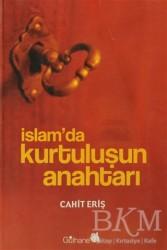 Gülhane Yayınları - İslam'da Kurtuluşun Anahtarı