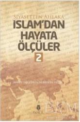 Tahlil Yayınları - İslam'dan Hayata Ölçüler - 2