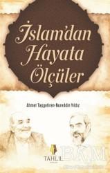 Tahlil Yayınları - İslam'dan Hayata Ölçüler
