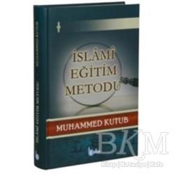Beka Yayınları - İslami Eğitim Metodu