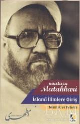 Çıra Yayınları - İslami İlimlere Giriş - Mantık ve Felsefe
