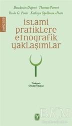 Tekin Yayınevi - İslami Pratiklere Etnografik Yaklaşımlar