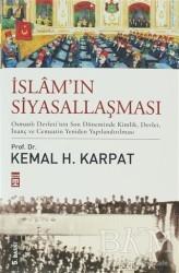 Timaş Yayınları - İslam'ın Siyasallaşması