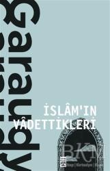 Timaş Yayınları - İslam'ın Vadettikleri