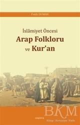 Araştırma Yayınları - İslamiyet Öncesi Arap Folkloru ve Kur'an