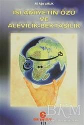 Can Yayınları (Ali Adil Atalay) - İslamiyetin Özü ve Alevilik - Bektaşilik