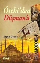 Kanes Yayınları - İslamofobi 1 : Öteki'den Düşman'a