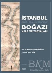 Kitabevi Yayınları - İstanbul Boğazı Kale ve Tabyaları