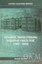 Atatürk Araştırma Merkezi - İstanbul Darülfünunu Edebiyat Fakültesi