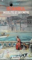 Jonglez Yayınları - İstanbul Insolite et Secrete