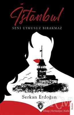 İstanbul Seni Uykusuz Bırakmaz