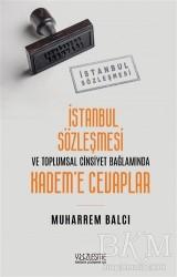 Yüzleşme Yayınları - İstanbul Sözleşmesi ve Toplumsal Cinsiyet Bağlamında Kadem'e Cevaplar