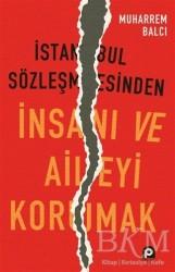 Pınar Yayınları - İstanbul Sözleşmesinden İnsanı ve Aileyi Korumak