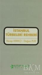 Kutup Yıldızı Yayınları - İstanbul Türbeleri Rehberi