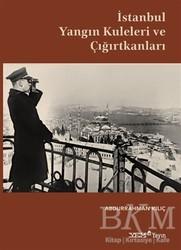 YEM Yayın - İstanbul Yangın Kuleleri ve Çığırtkanları
