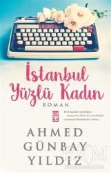 Timaş Yayınları - İstanbul Yüzlü Kadın