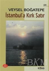 Kora Yayın - İstanbul'a Kırk Satır