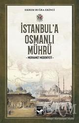 Arı Sanat Yayınevi - İstanbul'a Osmanlı Mührü