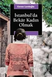İletişim Yayınevi - İstanbul'da Bekar Kadın Olmak
