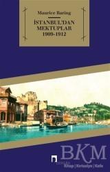 Dergah Yayınları - İstanbul'dan Mektuplar 1909 - 1912