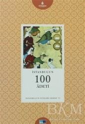 Kültür A.Ş. - İstanbul'un 100 Adeti