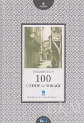 Kültür A.Ş. - İstanbul'un 100 Cadde ve Sokağı