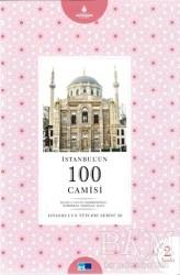 Kültür A.Ş. - İstanbul'un 100 Camisi