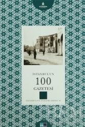 Kültür A.Ş. - İstanbul'un 100 Gazetesi