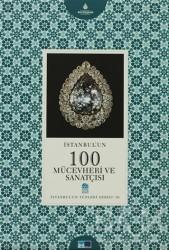 Kültür A.Ş. - İstanbul'un 100 Mücevheri ve Sanatçısı