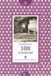Kültür A.Ş. - İstanbul'un 100 Namazgahı