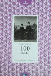 Kültür A.Ş. - İstanbul'un 100 Okulu