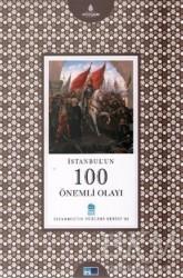 Kültür A.Ş. - İstanbul'un 100 Önemli Olayı
