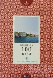 Kültür A.Ş. - İstanbul'un 100 Rotası