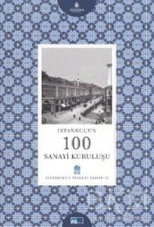 Kültür A.Ş. - İstanbul'un 100 Sanayi Kuruluşu