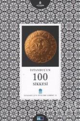 Kültür A.Ş. - İstanbul'un 100 Sikkesi