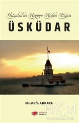 Berikan Yayınları - İstanbul'un Asyaya Açılan Kapısı Üsküdar