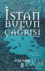 Timaş Yayınları - İstanbul'un Çağrısı
