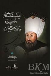 Kültür A.Ş. - İstanbul'un Güzide Hattatları