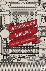 Timaş Yayınları - İstanbul'un İlk'leri
