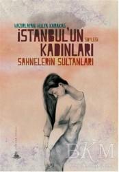 Yitik Ülke Yayınları - İstanbul'un Kadınları