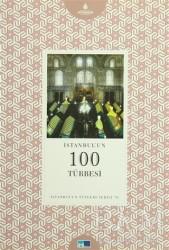 Kültür A.Ş. - İstanbul'un Yüzleri Serisi - 70 : İstanbul'un 100 Türbesi