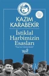 Truva Yayınları - İstiklal Harbimizin Esasları