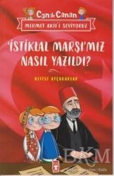 Timaş Çocuk - İstiklal Marşımız Nasıl Yazıldı? - Can İle Canan Mehmet Akif'i Seviyoruz