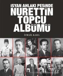 İsyan Ahlakı Peşinde Nurettin Topçu Albümü - Thumbnail