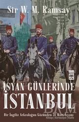 Timaş Yayınları - İsyan Günlerinde İstanbul