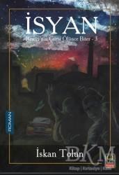Babıali Kitaplığı - İsyan - Remzi'nin Çilesi Ölünce Biter 3
