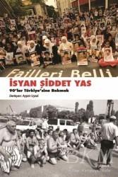 Dipnot Yayınları - İsyan, Şiddet, Yas