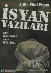 Ozan Yayıncılık - İsyan Yazıları